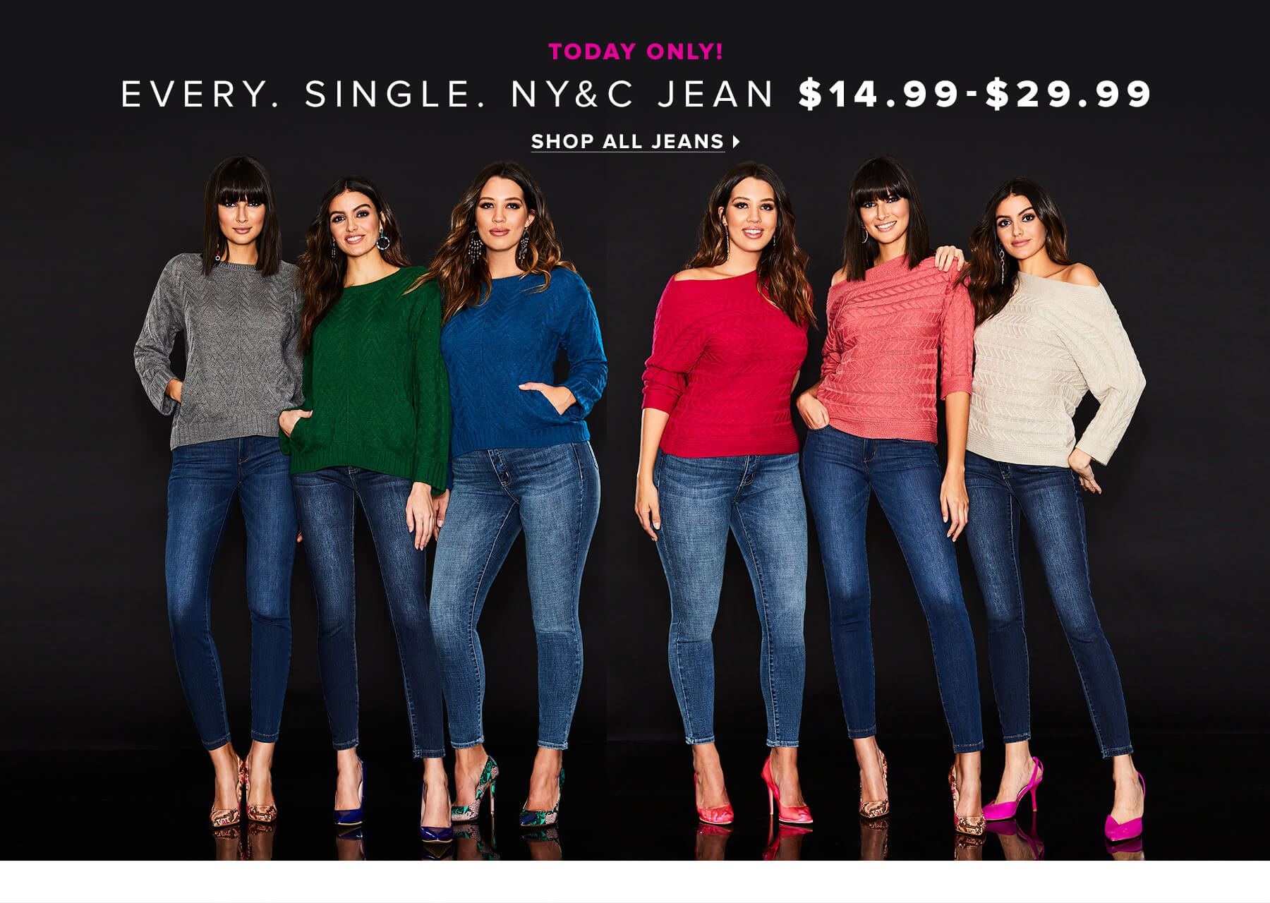 All NY&C Jeans $29.99 Or Less
